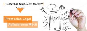 protección legal aplicaciones móviles