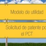 Cómo transformar una solicitud de patente por el PCT en modelo de utilidad