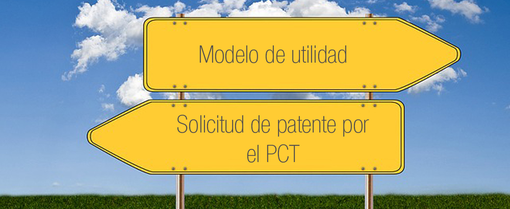 transformar una solicitud de patente por el PCT en modelo de utilidad