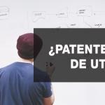 Patentes y modelos de utilidad: guía para proteger tu invento