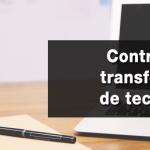 ¿Para qué sirve un contrato de transferencia de tecnología?