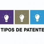 Los tipos de patentes para proteger tu invento