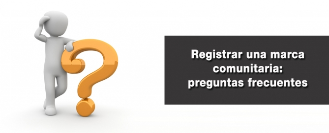 registrar una marca comunitara preguntas frecuentes