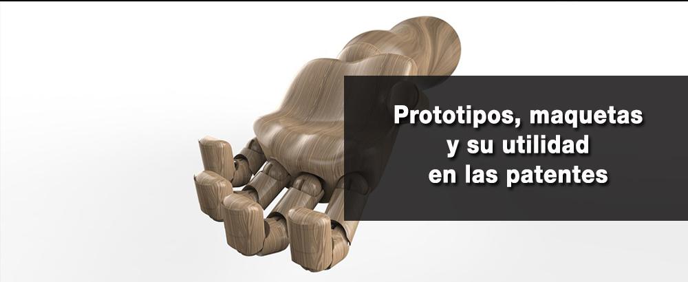 prototipos maquetas y su utilidad en las patentes