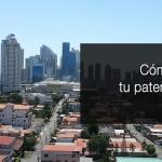 Como registrar una patente en Panama. Información y consejos