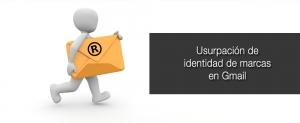 usurpacion de identidad de marcas en gmail
