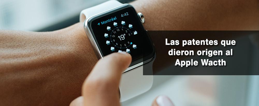 las patentes que dieron origen al apple watch